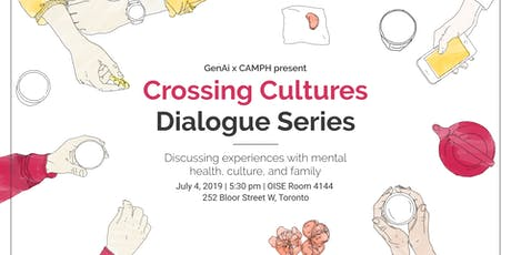 Crossing Cultures Dialogue Series: Toronto Edition #2 tickets