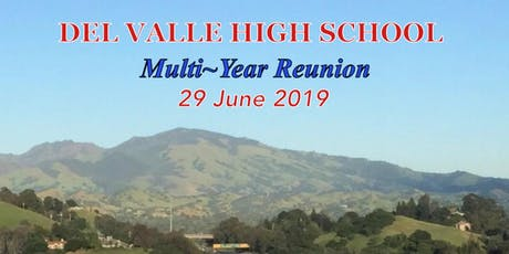 Del Valle High School, Walnut Creek, Ca: Multi-Year Reunion. (Class of '77) tickets