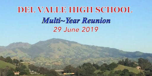 Del Valle High School, Walnut Creek, Ca: Multi-Year Reunion. (Class of '77)
