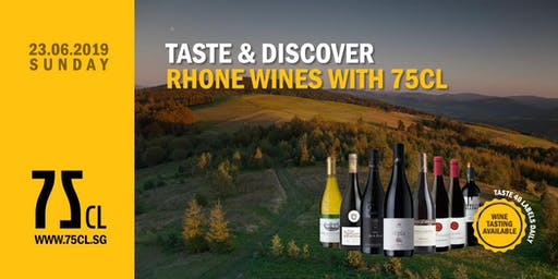 Taste & Discover Rhone Wines with 75CL