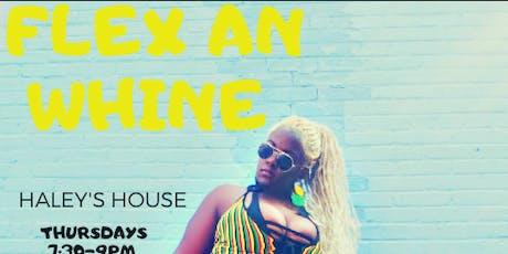 Flex an whine  tickets