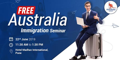FREE Seminar on Australia Immigration in PUNE tickets