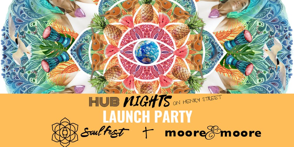 Hub Nights On Henry Street With Soul Festival Tickets Thu Aug 1