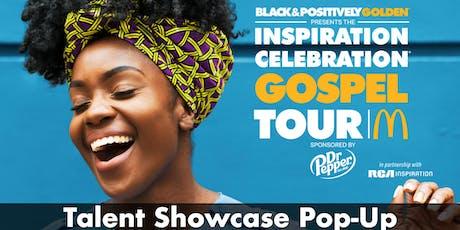 McDonald's Inspiration Celebration Gospel Tour - Talent Showcase tickets