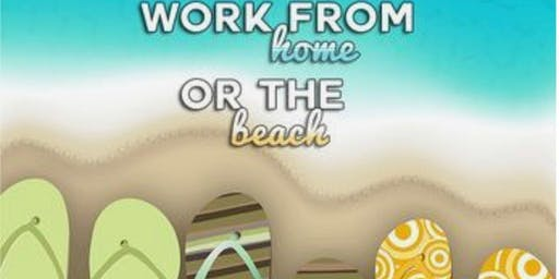 Work from Home Or the Beach