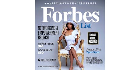 Forbes List Networking & Empowerment Brunch  tickets