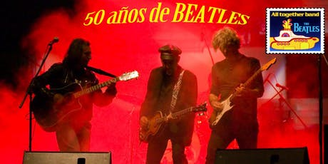 All Together Band - 50 años de Beatles entradas
