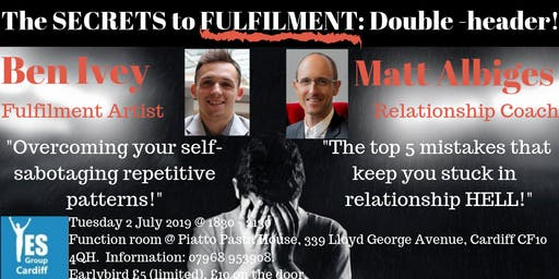 The Secrets to FULFILMENT: Double Header!