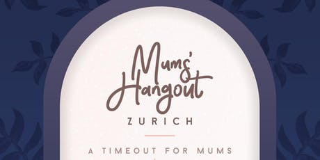 Zürich Mum's Hangout tickets