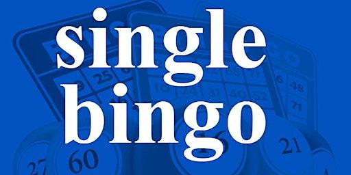 SINGLE BINGO FRIDAY DECEMBER 27, 2019