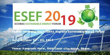 ECOWAS Sustainable Energy Forum - ESEF 2019 tickets
