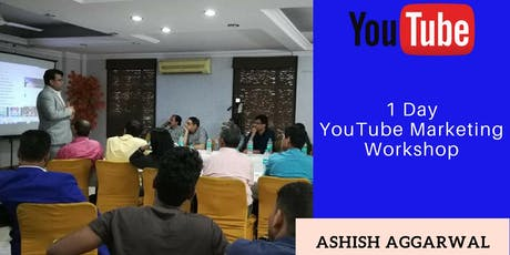 Become Expert in Youtube Workshop tickets