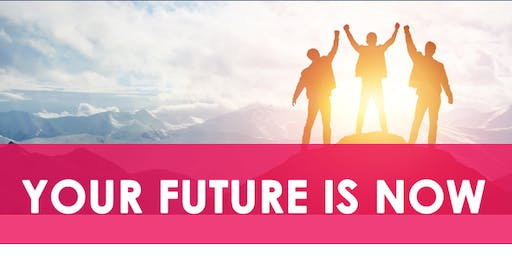 Your Future is Now - Pakenham Information Sessions