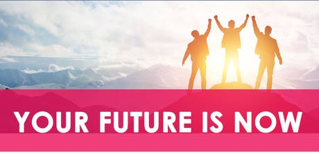 Your Future is Now - Cranbourne Information Sessions tickets