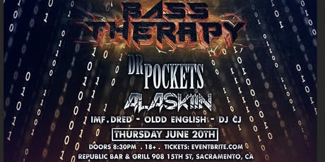 Bass Therapy W/ Dr Pockets Alaskiin & more! tickets