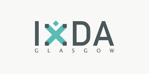 IxDA Glasgow - Interaction Design Association Monthly Meetup | July