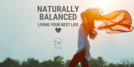 Naturally Balanced - living your best life...