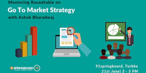 Mentoring Roundtable on Go To Market Strategy