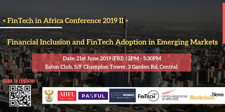 FinTech In Africa Conference II : Financial Inclusion and FinTech Adoption tickets
