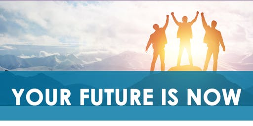 Your Future is Now - Melton Information Sessions