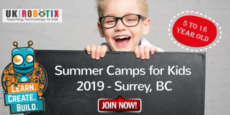 Summer Camps in Surrey, BC- Robotics, Coding, Drone, 3D Printing tickets