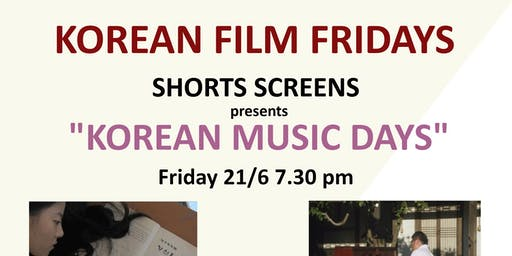 KOREAN FILM FRIDAYS - KOREAN MUSIC DAY
