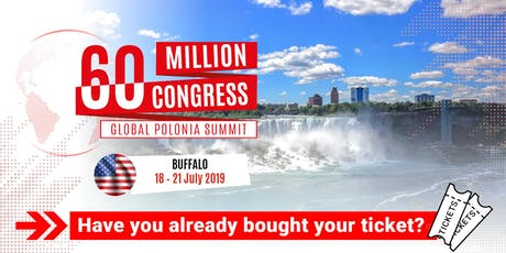 60 Million Congress - Global Polonia Summit_Buffalo2019 tickets