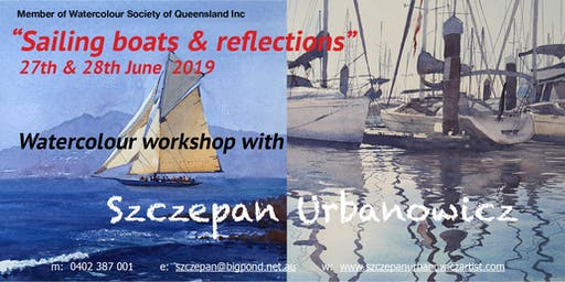 "NEW WATERCOLOUR WORKSHOP - ""Sailing boats & Reflections """