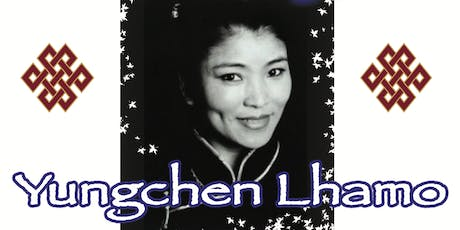 One Drop of Kindness: Yungchen Lhamo in Concert / L.A .'19 tickets