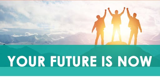 Your Future is Now - Melbourne CBD Information Sessions