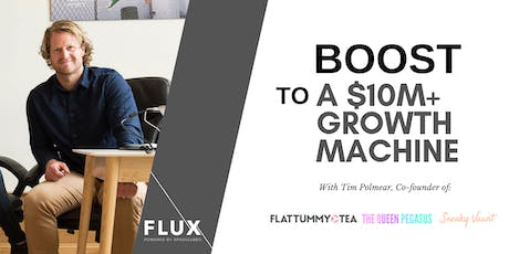 Boost to a $10M Growth Machine with Tim Polmear  tickets