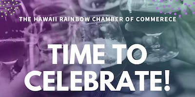 HI Rainbow Chamber of Commerce ONE YEAR Birthday Celebration!