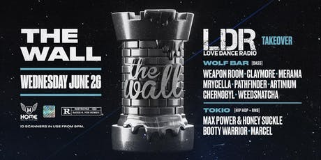 The Wall pres.Love Dance Radio Takeover! tickets