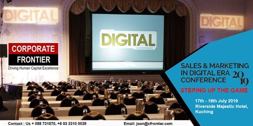 SALES & MARKETING IN DIGITAL ERA CONFERENCE 2019 | STEPPING UP THE GAME
