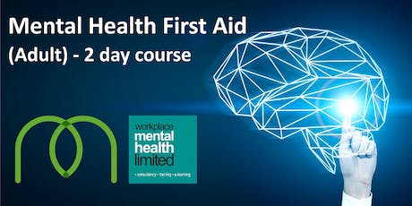 Copy of Mental Health First Aid (Adult) - 2 day course £220 all incusive!! tickets