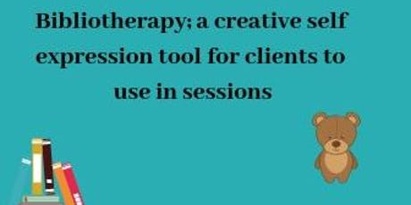 Live Webinar Bibliotherapy,a creative self expression tool for clients to use in sessions. tickets