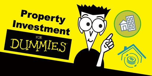 Property Investment Course For Dummies