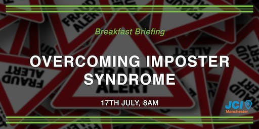 Breakfast Briefing - Overcoming Imposter Syndrome with Martin Murphy