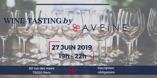 Wine Tasting by Aveine