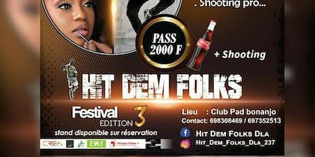 Hit Dem Folks Mboa Festival billets