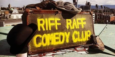Riff Raff Comedy: June 19th tickets