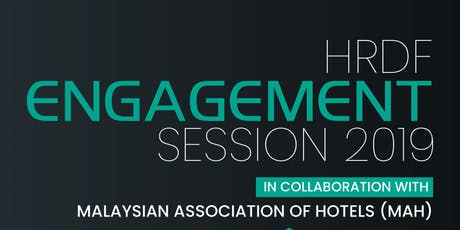 HRDF Engagement Session in Collaboration with Malaysian Association of Hotels (MAH) tickets