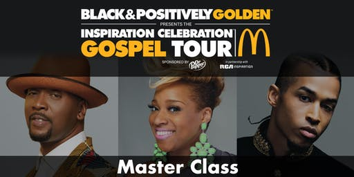 McDonald's Inspiration Celebration Gospel Tour - Master Class