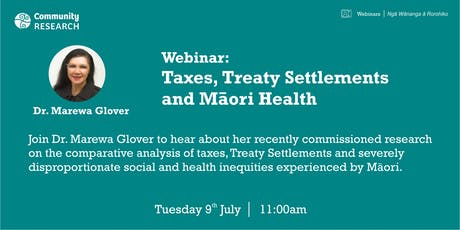 Taxes, Treaty Settlements and Māori Health tickets