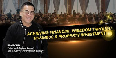 Achieving Financial Freedom through Business & Property Investment