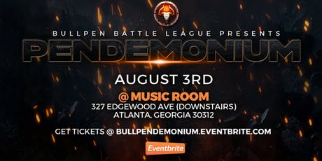 PENDEMONIUM - Rap Battles by BULLPEN BATTLE LEAGUE tickets