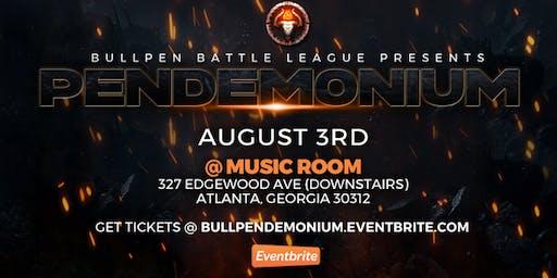 PENDEMONIUM - Rap Battles by BULLPEN BATTLE LEAGUE