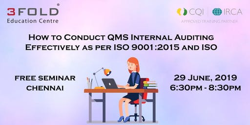 FREE SEMINAR: How to Conduct QMS Auditing Effectively  CHENNAI
