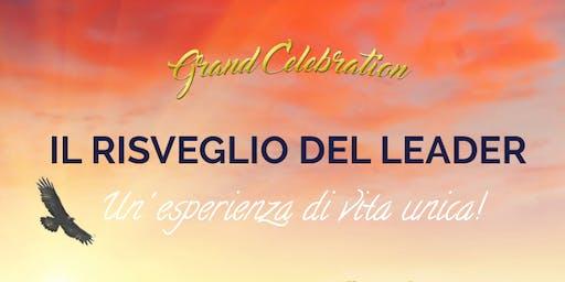 RISVEGLIO DEL LEADER - Grand Celebration - 2019