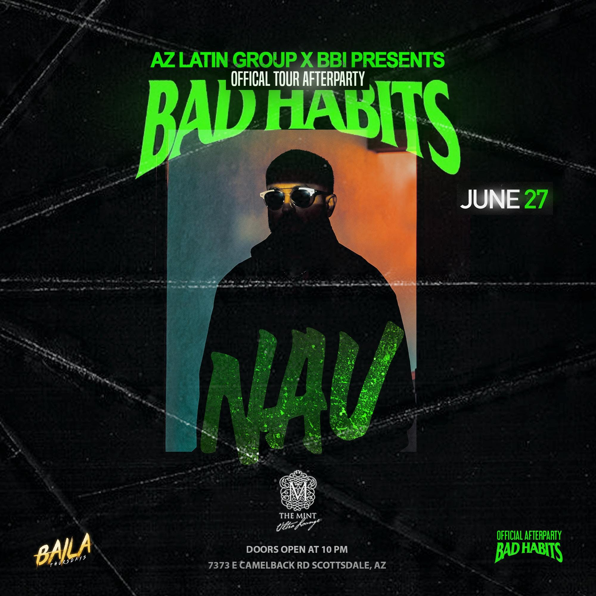 The Official BadHabits Tour AfterParty - NAV #BailaThursdays